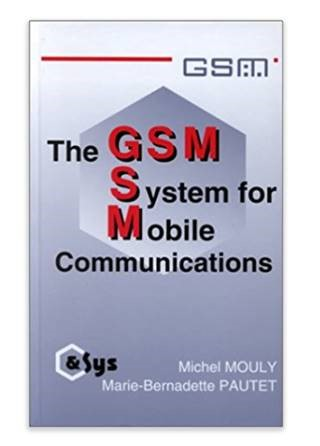 The GSM book by Michael Mouly & Marie-Bernadette